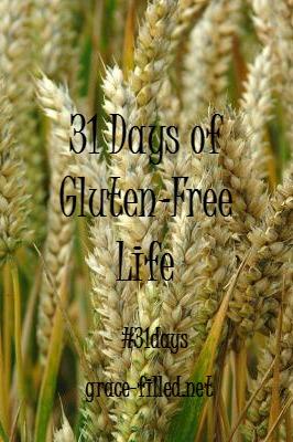 31 Days of Gluten-Free Life